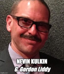 Nevin Kulkin as G. Gordon Liddy
