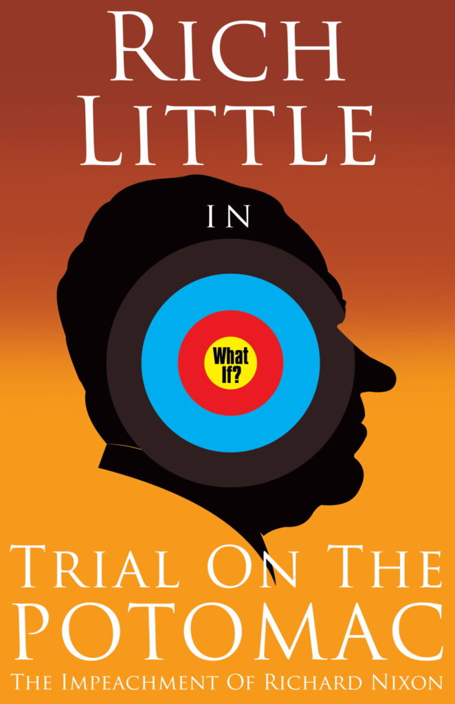 Trial on the Potomac Play Starring - Rich Little